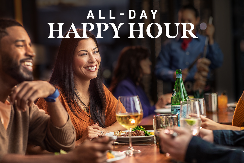 All-Day Happy Hour.